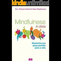 Mindfulness: A dieta