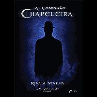 A Comissão chapeleira (A Arma Escarlate Livro 2)