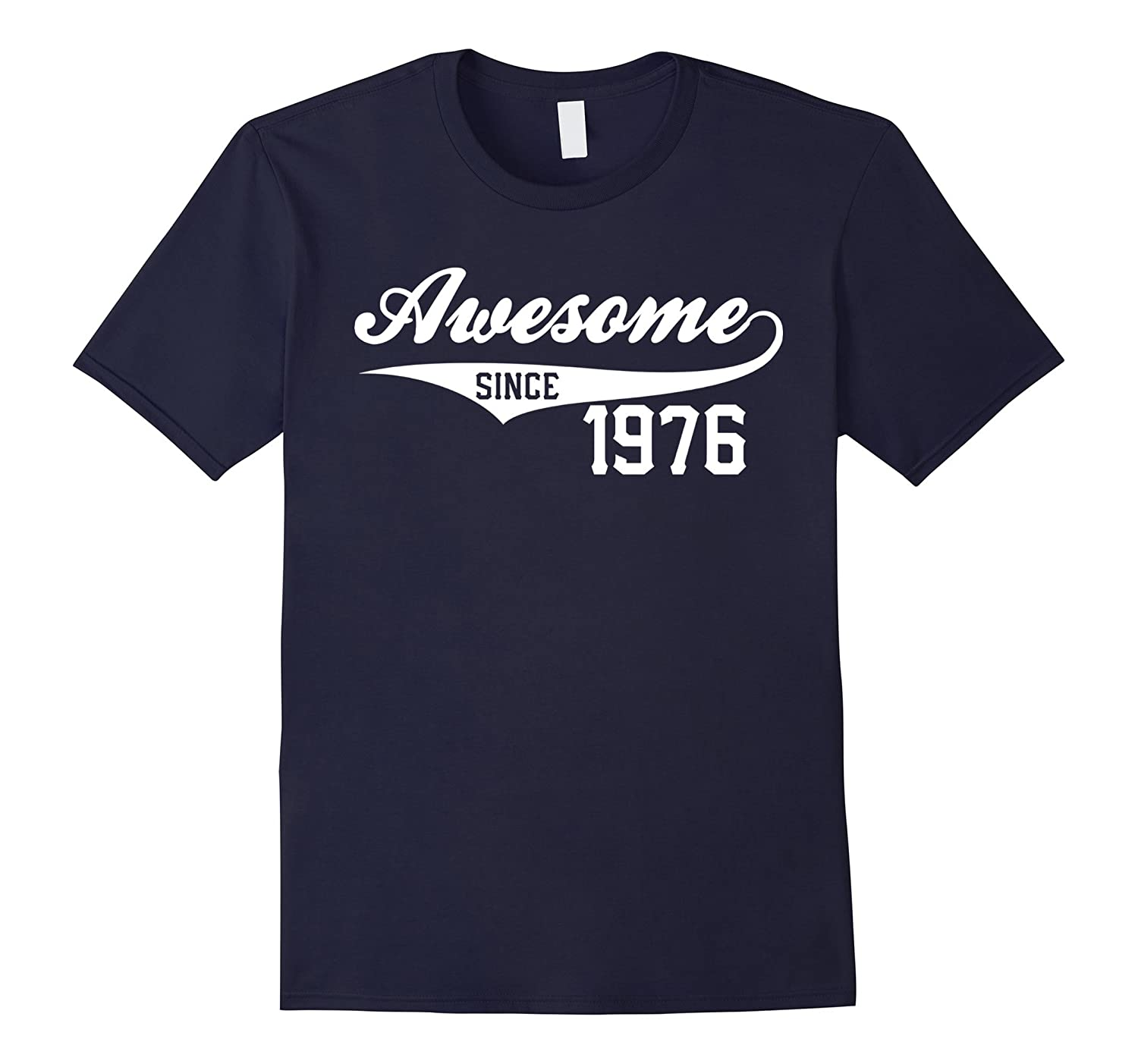 40th Birthday Gift Awesome 1976 Funny 40 year old T-Shirt-BN