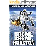 Break, Break, Houston (Division One Book 10)
