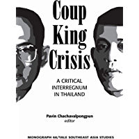 Coup, King, Crisis: A Critical Interregnum in Thailand (English Edition)