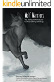 Wolf Warriors: the National Wolfwatcher Coalition Anthology