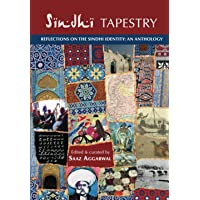 Sindhi Tapestry: an anthology of reflections on the Sindhi identity