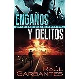 Engaños y delitos: Una serie policíaca de Aneth y Goya (Crímenes en tierras violentas) (Spanish Edition)