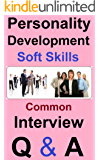 SOFT SKILLS: Personality, Body language and Communication skills Development , GD,  Interview Preperation & Questions.