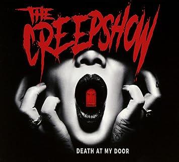 Death At My Door The Creepshow Amazon De Musik