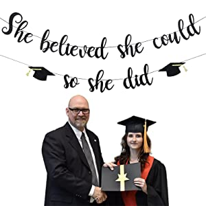 Girls 2021 Graduation Banner Decorations, Black Glitter - She believed she could so she did Banner, No DIY Required, Congrats Grad Party Decor, Class of 2021 Grad Party Supplies