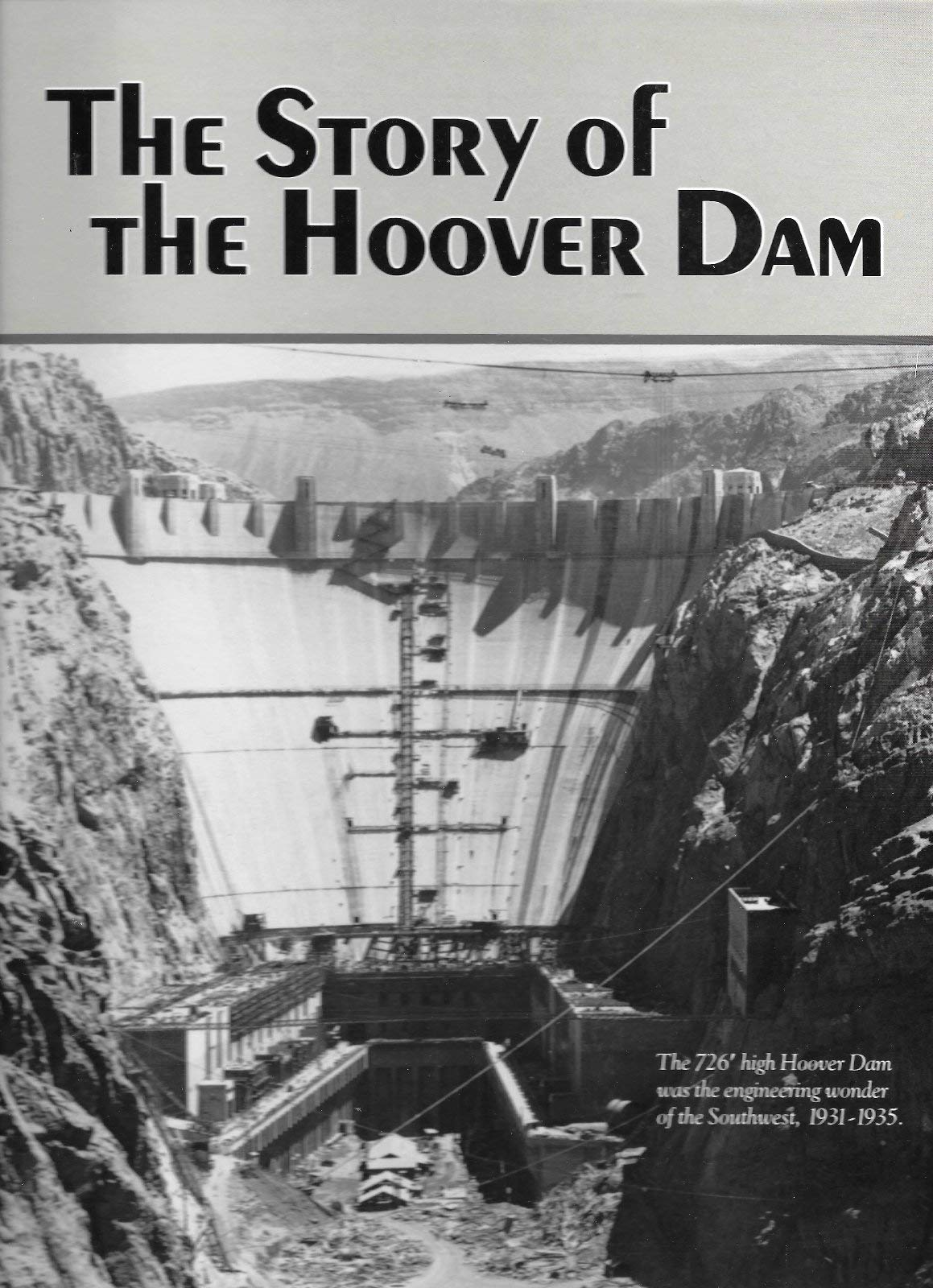 The Story Of Hoover Dam Compressed Air Magazine Power Plant Diagram 9780913814796 Books