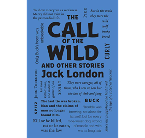 The Call Of The Wild And Other Stories Word Cloud Classics Kindle Edition By London Jack Literature Fiction Kindle Ebooks Amazon Com