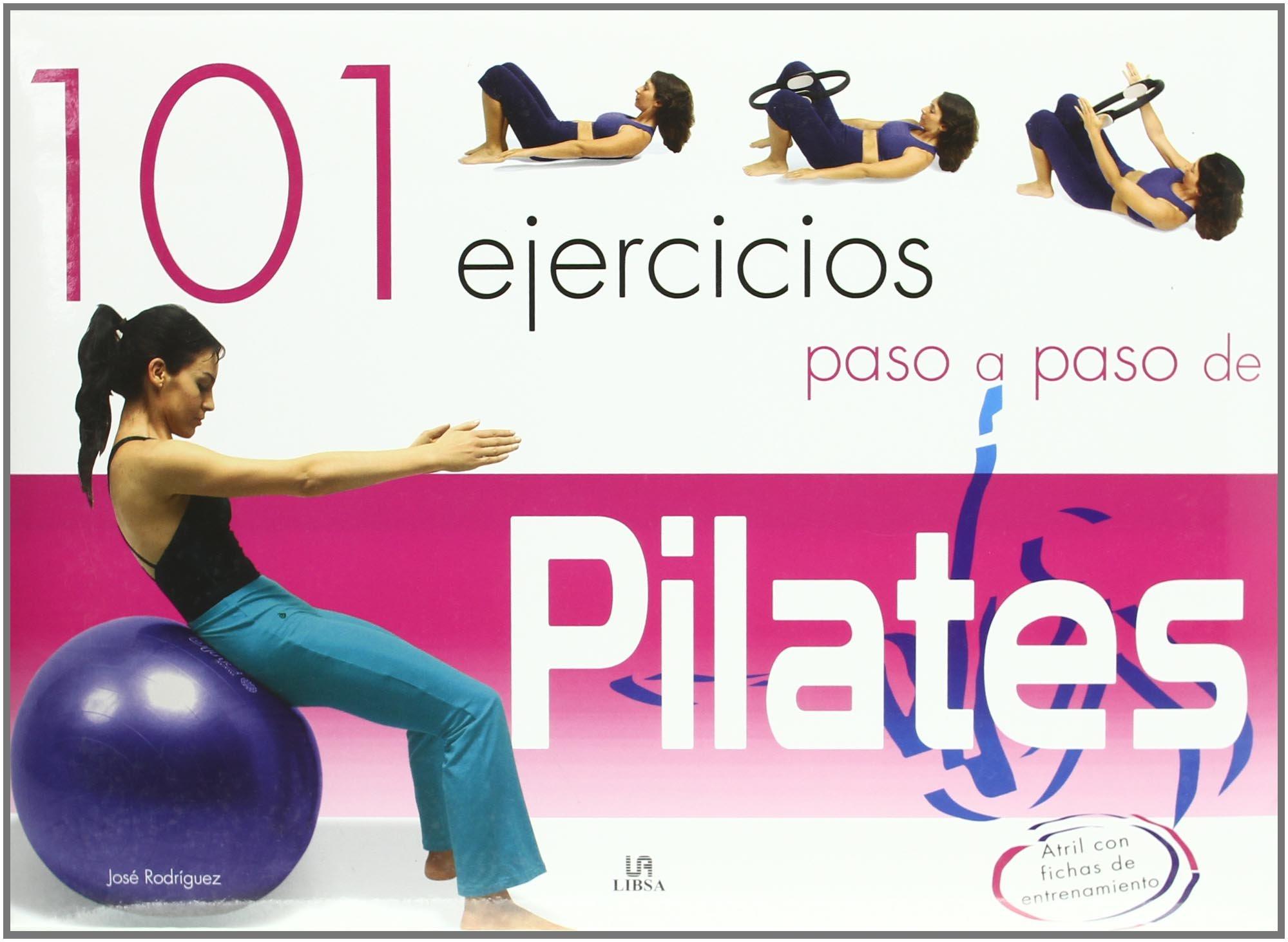 101 Ejercicios Paso A Paso De Pilates Spanish Edition Rodríguez José 9788466216371 Books