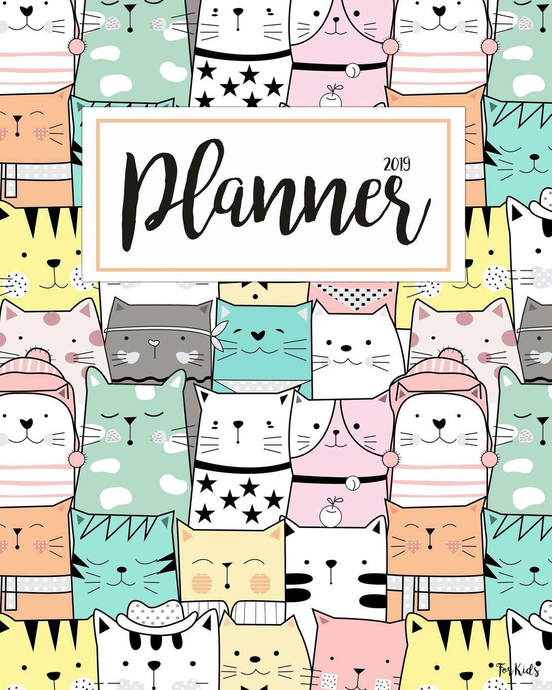 2019 Planner For Kids: 2019 Planner Weekly And Monthly For ...