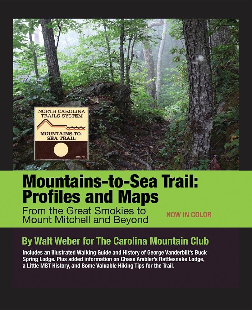 Mountains-to-Sea Trail: Profiles and Maps from the Great Smokies to ...