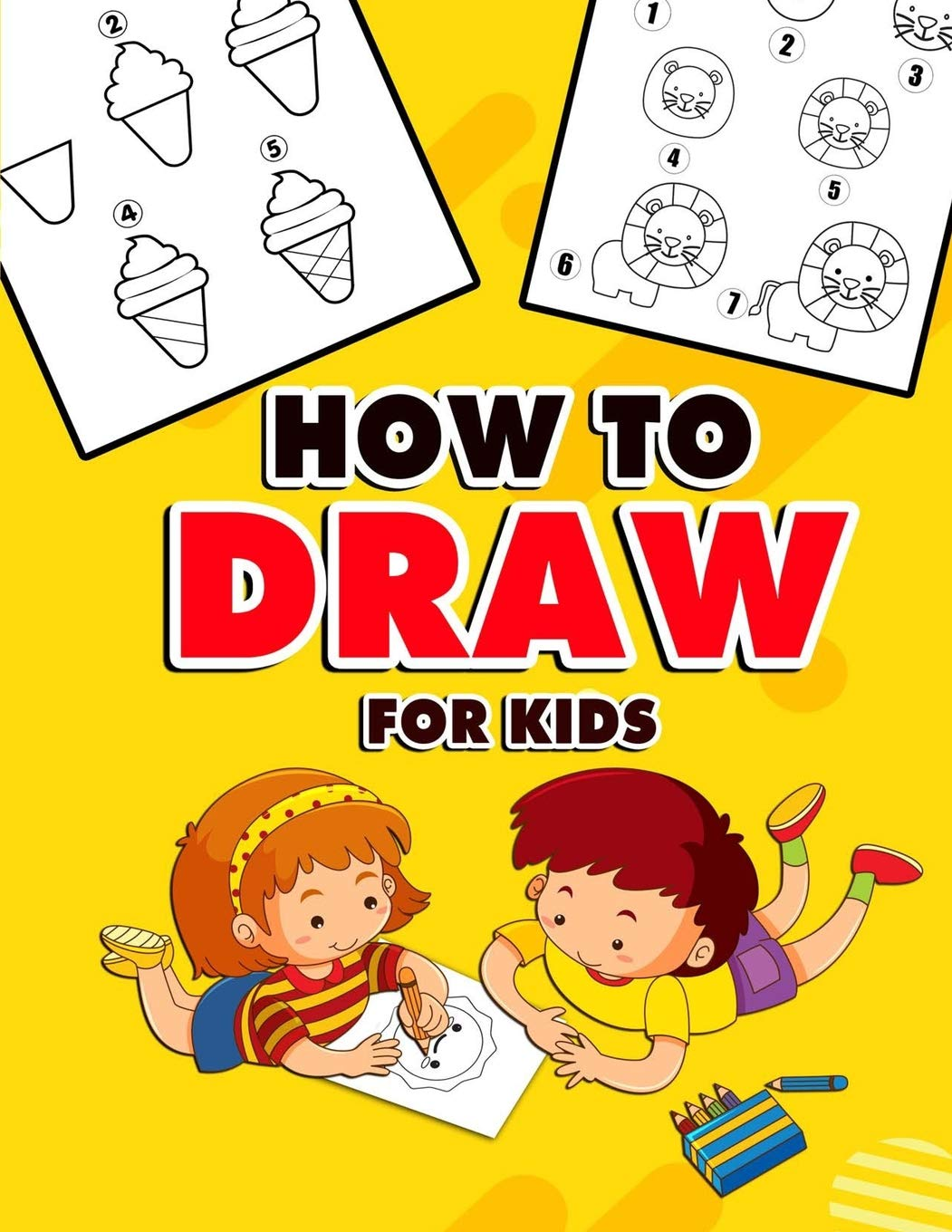How To Draw For Kids A Fun And Easy Step By Step Learn Drawing Book Step By Step Drawing Books Hiragana Renny 9781099870415 Amazon Com Books