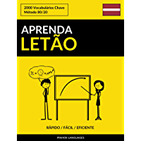 Aprenda Letão - Rápido / Fácil / Eficiente: 2000 Vocabulários Chave