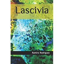 Lascivia (Spanish Edition) Aug 25, 2014