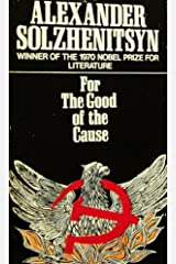 For The Good Of The Cause Kindle Edition