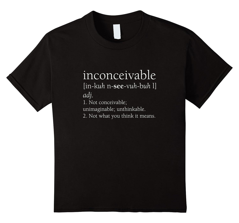 Inconceivable Definition Shirt Funny Large-Tovacu