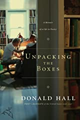 Unpacking the Boxes: A Memoir of a Life in Poetry Kindle Edition