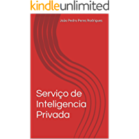 Serviço de Inteligencia Privada: Entrave para criminalidade. (Violencia Urbana no Seculo XXI Livro 1)