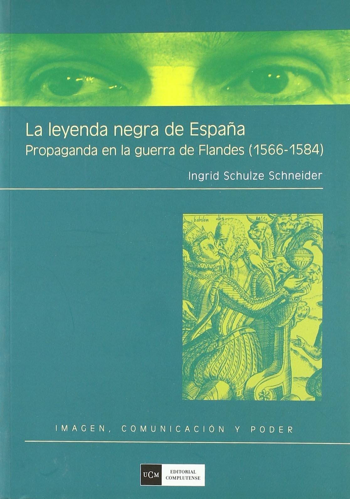 La leyenda negra de España Imagen, comunicación y poder: Amazon.es ...