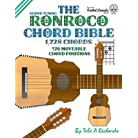 The Ronroco Chord Bible: DGBEB Tuning 1,728 Chords