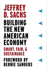 Building the New American Economy: Smart, Fair, and Sustainable Kindle Edition