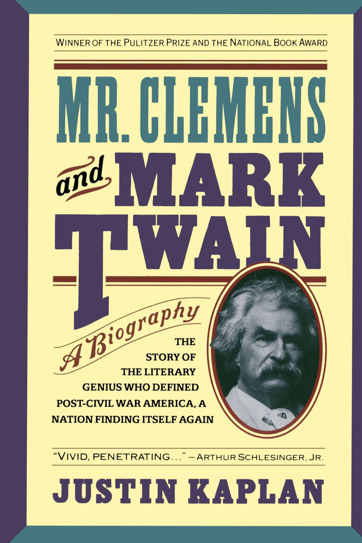 Read Online Mr. Clemens and Mark Twain: A Biography ebook