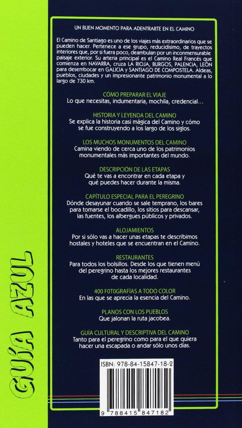 Camino De Santiago (Guias Azules): 9788415847182: Amazon.com: Books