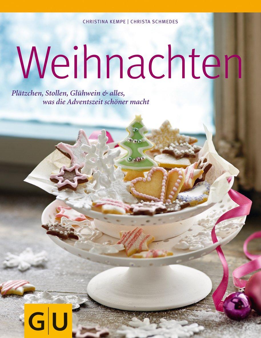 Weihnachten: Plätzchen, Stollen, Glühwein & alles, was die ...