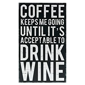 "Barnyard Designs Coffee Keeps Me Going Until It's Acceptable to Drink Wine Box Wall Art Sign Primitive Country Home Decor Sign with Sayings 12"" x 7"""