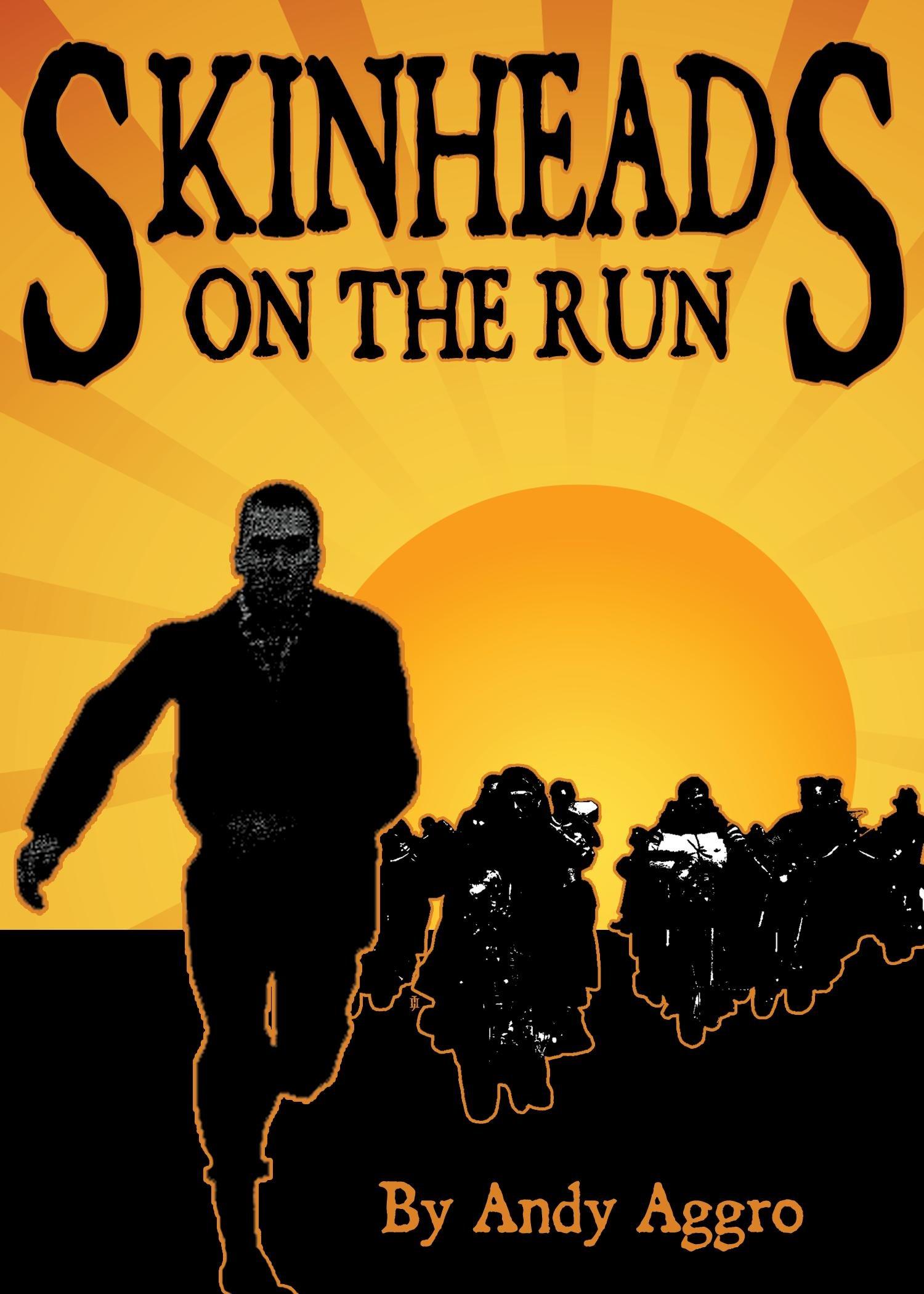 Skinheads On The Run