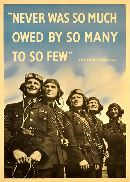The R.A.F 250gsm Gloss Art Card A3 Reproduction Poster Vintage British WW2 1939-45 Propaganda Never was SO Much OWED by SO Many to SO Few