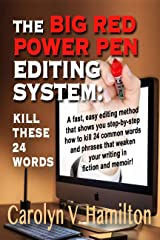 THE BIG RED POWER PEN EDITING SYSTEM: KILL THESE 24 WORDS Kindle Edition