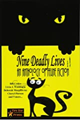 Nine Deadly Lives: An Anthology of Feline Fiction Paperback