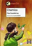Chamizo (Infantil E Xuvenil - Merlín - De 9 Anos En Diante)