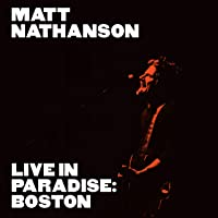 Live in Paradise: Boston (Deluxe Edition) [Explicit]