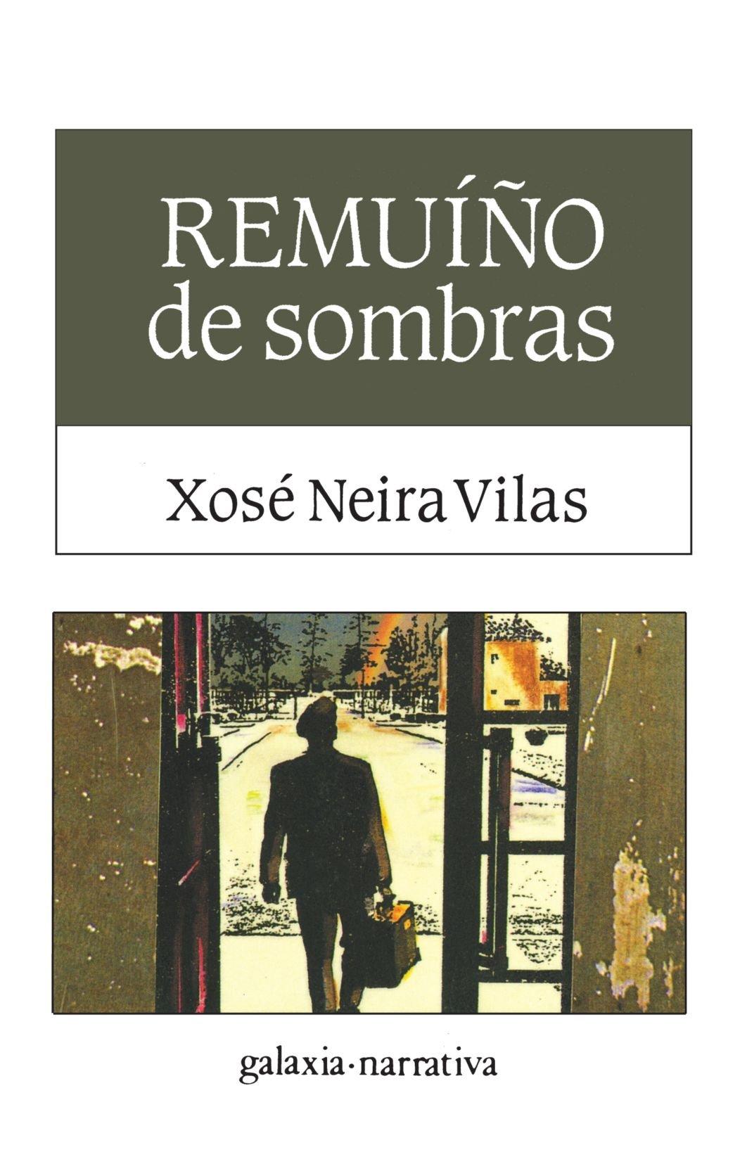 Remuiño De Sombras (Literaria) por Xosé Neira Vilas