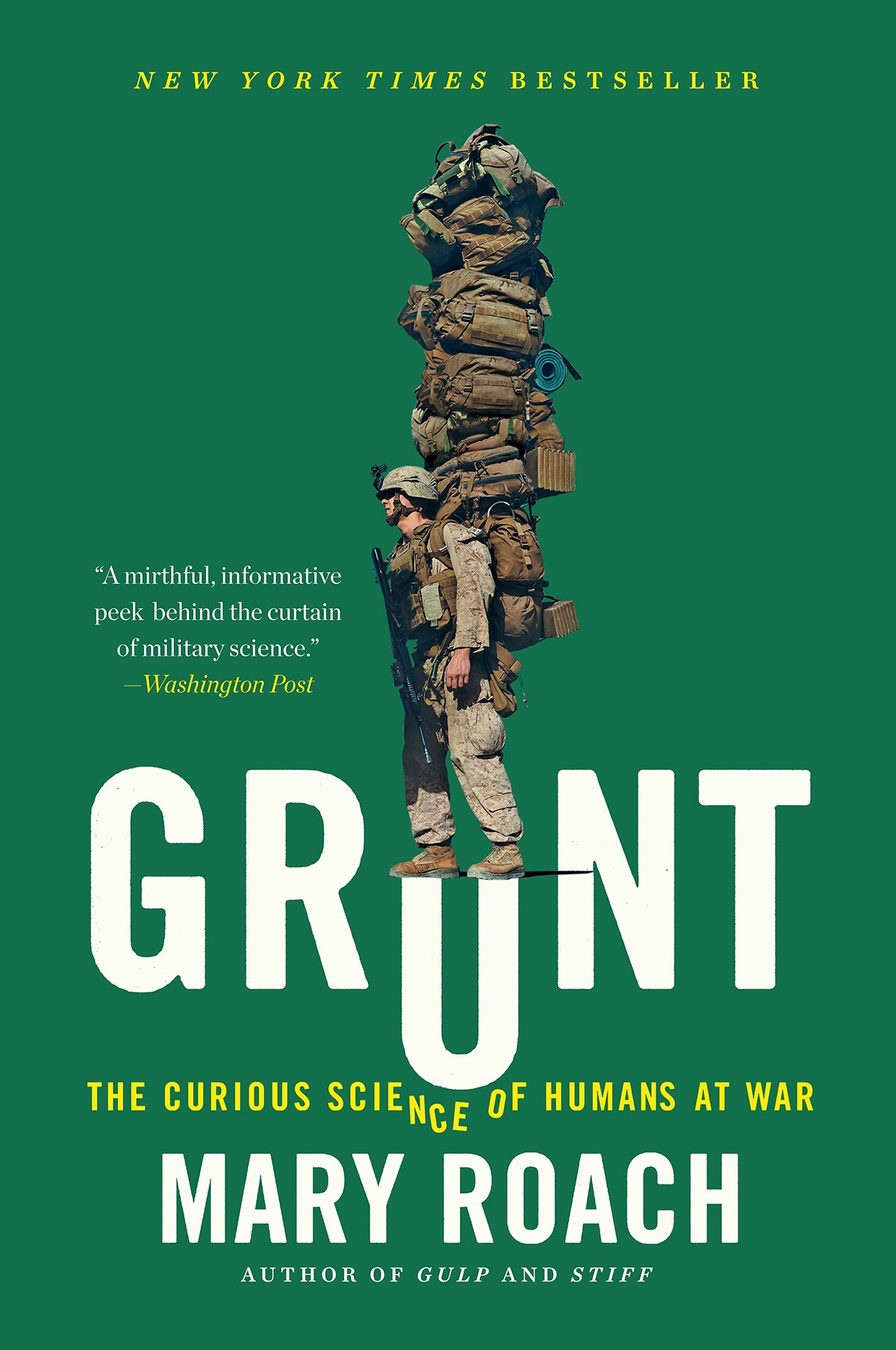Book cover of Grunt: The Curious Science of Humans at War by Mary Roach