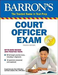 Barron's Court Officer Exam, 3rd Edition: Donald Schroeder