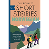 Short Stories in Norwegian for Beginners: Read for pleasure at your level, expand your vocabulary and learn Norwegian…