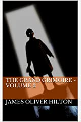 The Grand Grimoire -Volume 3 Kindle Edition