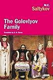 The Golovlyov Family, M. E. Saltykov, 146830156X
