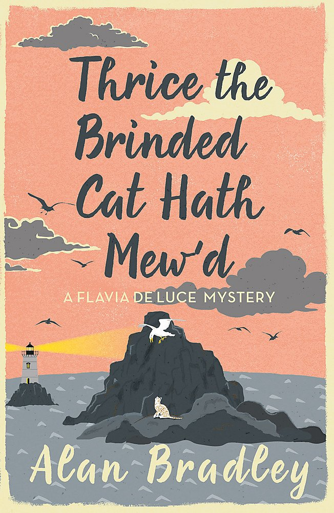 Thrice the Brinded Cat Hath Mew'd: A Flavia de Luce Mystery Book 8 PDF