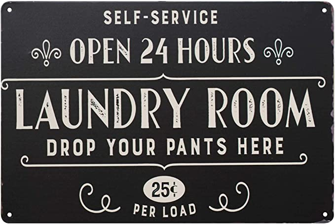CTW Home Collection Laundry Self-Service 24 Hours Vintage Retro Metal Sign