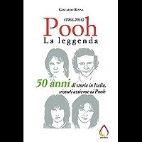 Pooh: La leggenda (1966-2016) (Auto da fé)