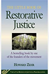 The Little Book of Restorative Justice: Revised and Updated (Justice and Peacebuilding) Kindle Edition