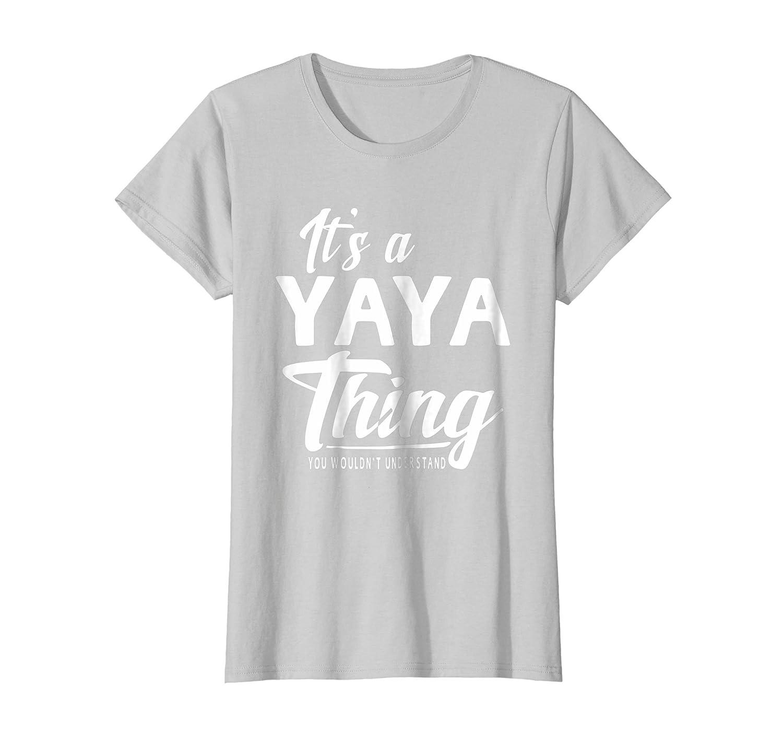 ff92962f50e540 Mothers Day Gifts Its A Yaya Thing Grandma Women s T-shirt Damen ...