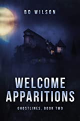 Welcome Apparitions (Ghostlines Book 2) Kindle Edition