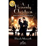 A Heavenly Christmas: Based on a Hallmark Channel original movie