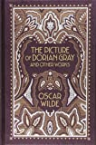 Picture of Dorian Gray and Other Works (Barnes & Noble Collectible Classics: Omnibus Edition)
